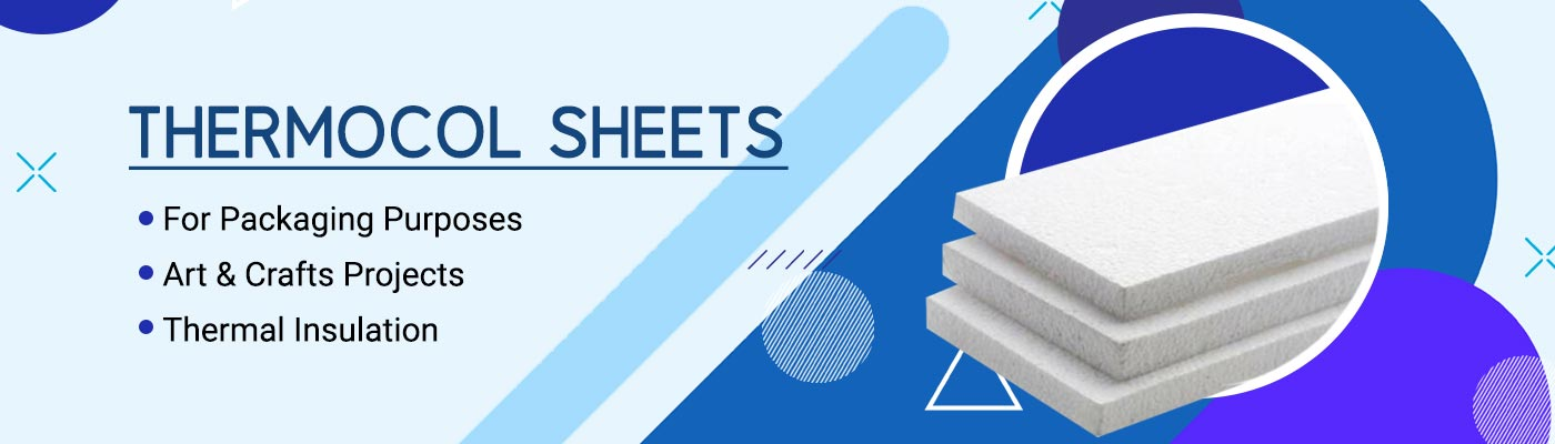 Largest Thermocol Sheets Manufacturer in India